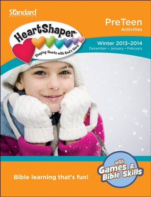 HeartShaper PreTeen Activities, Winter 2013  -
