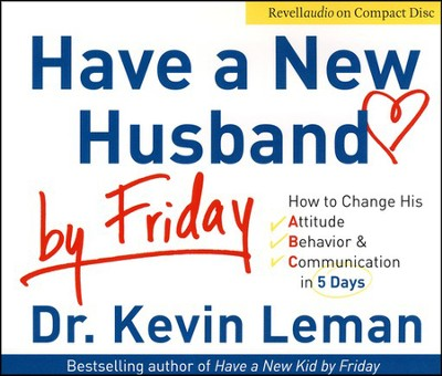 Have a New Husband by Friday, Abridged CD  -     By: Dr. Kevin Leman