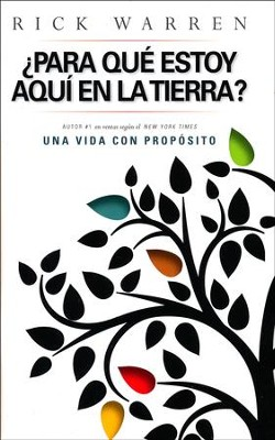 ¿Para Qué Aquí en la Tierra?  (Why Am I Here on Earth?)  -     By: Rick Warren