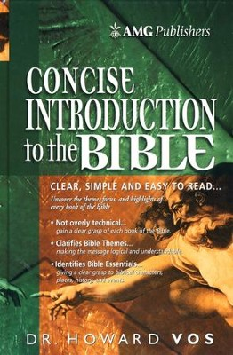 The AMG Concise Introduction to the Bible  -     By: Howard F. Vos
