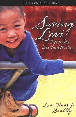 Saving Levi: Left to Die...Destined to Live   -     By: Lisa Bentley