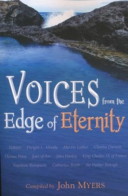 Voices From The Edge Of Eternity                -     By: John Myers