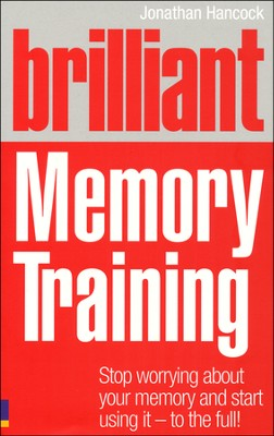 Brilliant Memory Training  -     By: Jonathan Hancock