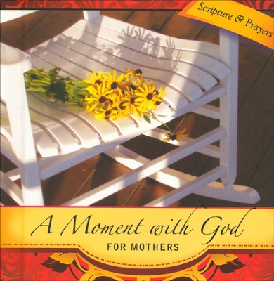 A Moment with God for Mothers  -