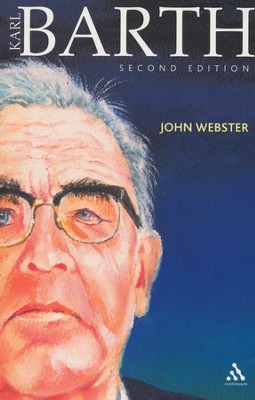 Karl Barth, Second Ed.   -     By: John Webster