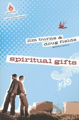 Spiritual Gifts  -     By: Jim Burns