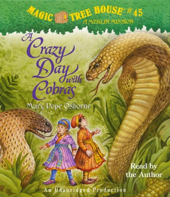 Magic Tree House #45: Crazy Day with Cobras Unabridged Audiobook on CD  -     By: Mary Pope Osborne