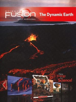 Science Fusion Module E: The Dynamic Earth, Grades 6-8     -