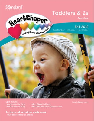 HeartShaper Toddlers & 2s Teacher Book, Fall 2012  -