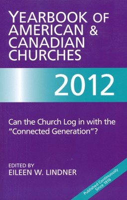 Yearbook of American & Canadian Churches 2012  -     By: Eileen W. Lindner