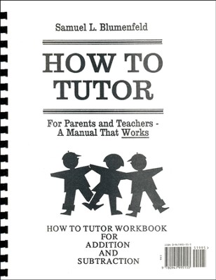 Arithmetic Workbooks: Addition and Subtraction, How To Tutor Series  -     By: Samuel L. Blumenfeld