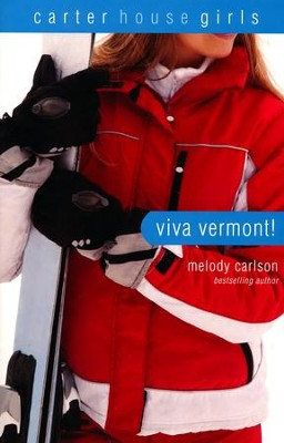 Viva Vermont!  -     By: Melody Carlson