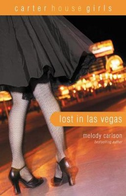Lost in Las Vegas  -     By: Melody Carlson