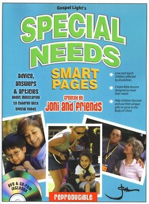Special Needs Smart Pages: Advice, Answers, and Articles About Teaching Children with Special Needs  -     By: Joni & Friends