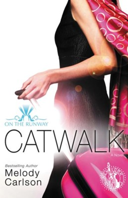 Catwalk  -     By: Melody Carlson