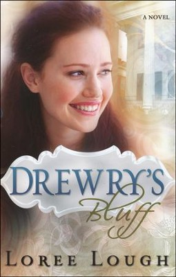 Drewry's Bluff   -     By: Loree Lough