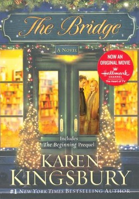 The Bridge:Updated Special Edition   -     By: Karen Kingsbury