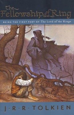 The Fellowship of the Ring  -     By: J.R.R. Tolkien
