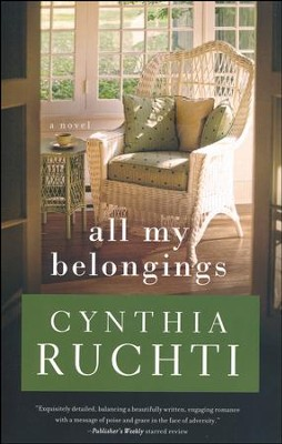 All My Belongings  -     By: Cynthia Ruchti