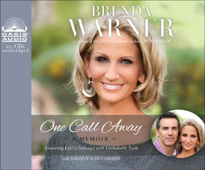 One Call Away: Facing the Unexpected with Resilient Faith Unabridged Audiobook on CD  -     By: Brenda Warner