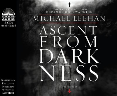 Ascent From Darkness Unabridged Audiobook on CD  -     By: Michael Leehan