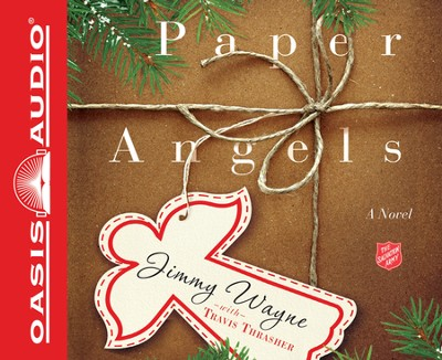 Paper Angels Unabridged Audiobook on CD  -     By: Jimmy Wayne, Travis Thrasher
