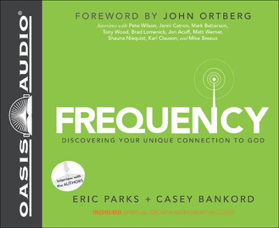 Frequency: Walking the Way You Are Wired Unabridged Audiobook on CD  -     By: Eric Parks, Casey Bankord