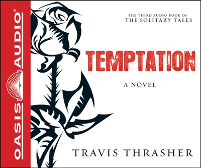 Temptation: A Novel Unabridged Audiobook on CD  -     Narrated By: Kirby Heyborne     By: Travis Thrasher