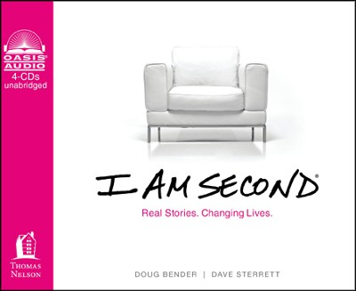 I Am Second: Real Stories, Changing Lives Unabridged Audiobook on CD  -     By: Dave Sterrett, Doug Bender