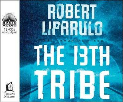 The 13th Tribe--Unabridged Audiobook on CD   -     By: Robert Liparulo