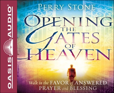 Opening the Gates of Heaven Unabridged Audiobook on CD  -     By: Perry Stone