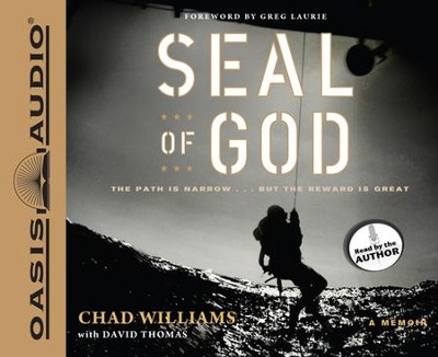 SEAL of God Unabridged Audiobook on CD  -     Narrated By: Chad Williams     By: Chad Williams, David Thomas