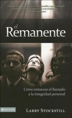El Remanente (The Remnant)  -     By: Larry Stockstill