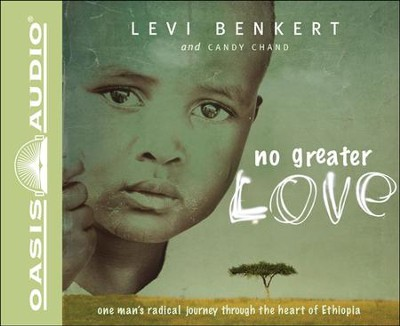 No Greater Love Unabridged Audiobook on CD  -     By: Levi Benkert, Candy Chand