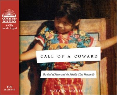 Call of a Coward: The God of Moses and the Middle-Class Housewife Unabridged Audiobook on CD  -     By: Marcia Moston