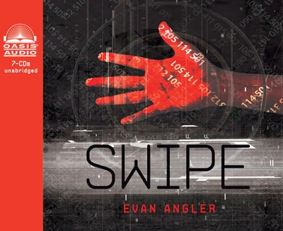 Swipe Unabridged Audiobook on CD  -     By: Evan Angler