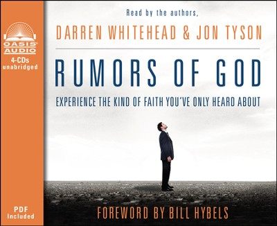 Rumors of God: Experience the Kind of Faith You've Only Heard About Unabridged Audiobook on CD  -     By: Darren Whitehead, Jon Tyson