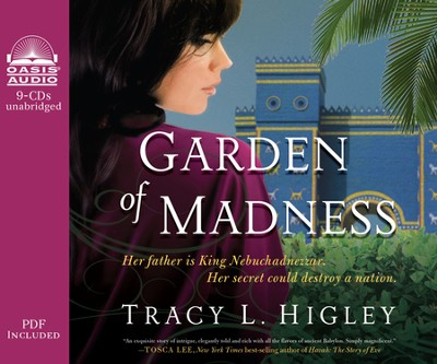 Garden of Madness--Unabridged Audiobook on CD   -     By: Tracy L. Higley