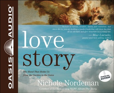 Love Story: Falling Apart in Perfect Condition. Restored by God, Perfectly Loved Unabridged Audiobook on CD  -     By: Nichole Nordeman