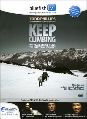 Keep Climbing DVD Curriculum Kit  -     By: Todd Phillips
