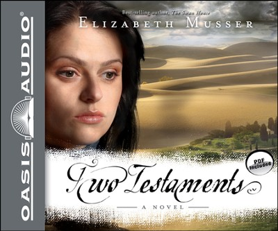 Two Testaments: A Novel Unabridged Audiobook on CD  -     By: Elizabeth Musser