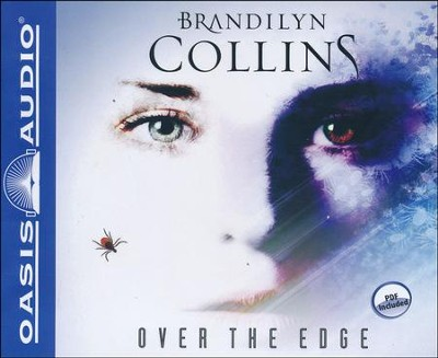 Over the Edge: A Novel Unabridged Audiobook on CD  -     Narrated By: Rebecca Gallagher     By: Brandilyn Collins