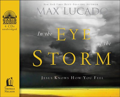 In the Eye of the Storm: A Day in the Life of Jesus Unabridged Audiobook on CD  -     By: Max Lucado