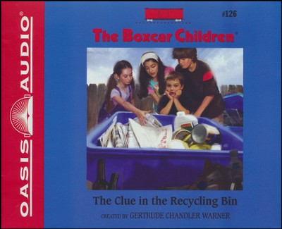 The Clue in the Recycling Bin Unabridged Audiobook on CD  -     By: Gertrude Chandler Warner