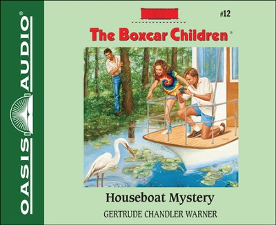 Houseboat Mystery Unabridged Audiobook on CD  -     Narrated By: Tim Gregory     By: Gertrude Chandler Warner     Illustrated By: David Cunningham