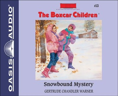 Snowbound Mystery Unabridged Audiobook on CD  -     Narrated By: Tim Gregory     By: Gertrude Chandler Warner     Illustrated By: David Cunningham