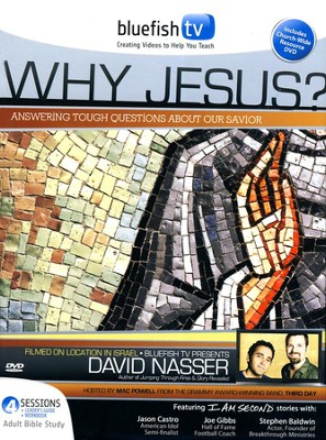 Why Jesus? DVD Curriculum Adult Bible Study  -     By: David Nasser, Mac Powell
