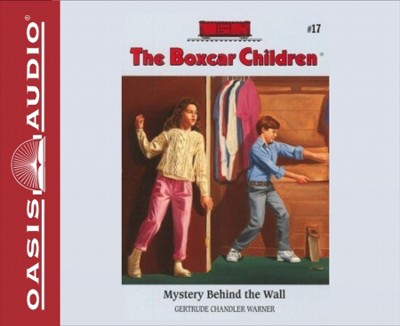 Mystery Behind the Wall - unabridged audiobook on CD  -     By: Gertrude Chandler Warner     Illustrated By: David Cunningham