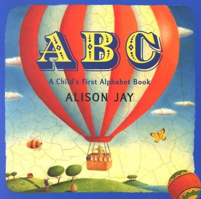 ABC: A Child's First Alphabet Book Board Book  -     By: Alison Jay