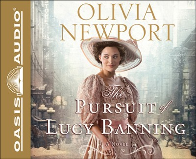 The Pursuit of Lucy Banning: A Novel Unabridged Audiobook on CD  -     Narrated By: Eleni Pappageorge     By: Olivia Newport